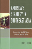 America s Strategy in Southeast Asia