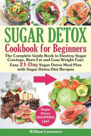 Sugar Detox Guide Book for Beginners