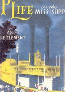 Plantation Life on the Mississippi ebook
