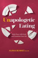 Unapologetic Eating Pdf/ePub eBook
