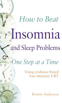 How to Beat Insomnia and Sleep Problems One Step at a Time