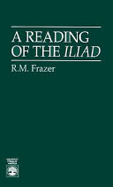 A Reading of the Iliad