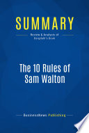 Summary  The 10 Rules of Sam Walton Book