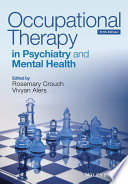 Occupational Therapy in Psychiatry and Mental Health Book