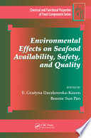 Environmental Effects on Seafood Availability  Safety  and Quality