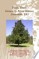 Poet Tree  Grown in Acres Homes Book