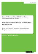 Utilization of Solar Energy in Absorption Refrigeration