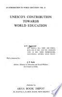 UNESCO'S contribution towards world education