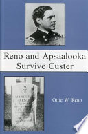 Reno And Apsaalooka Survive Custer Book PDF