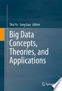 Big Data Concepts  Theories  and Applications