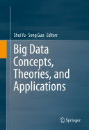 Big Data Concepts, Theories, and Applications - Seite 278