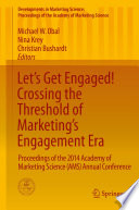 Let s Get Engaged  Crossing the Threshold of Marketing   s Engagement Era