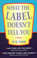 What the Label Doesn t Tell You