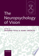 The Neuropsychology of Vision