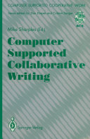 Computer Supported Collaborative Writing