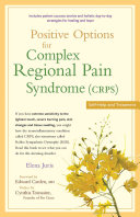 Positive Options For Complex Regional Pain Syndrome Crps