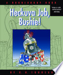 Heckuva Job, Bushie!