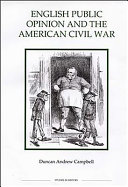 English Public Opinion and the American Civil War