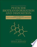 Pesticide Biotransformation and Disposition