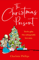 The Present: The must-read Christmas romance for 2017