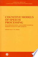 Cognitive Models of Speech Processing