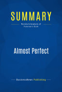 Summary: Almost Perfect
