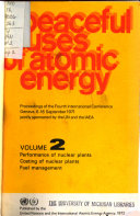 Peaceful Uses of Atomic Energy  Performance of nuclear plants  costing of nuclear plants  fuel management