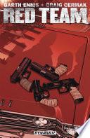 Garth Ennis  Red Team  Vol  1