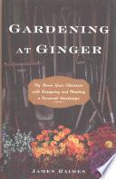 Gardening at Ginger