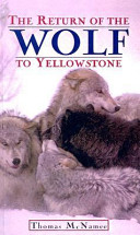 Return Of The Wolf To Yellowstone