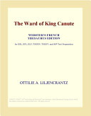 The Ward of King Canute  Webster s French Thesaurus Edition