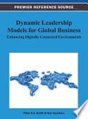 Dynamic Leadership Models for Global Business: Enhancing Digitally Connected Environments  : Enhancing Digitally Connected Environments