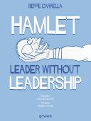 Hamlet. Leader without Leadership [Pdf/ePub] eBook