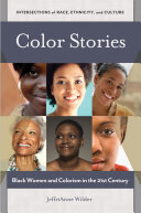 Color Stories: Black Women and Colorism in the 21st Century ebook