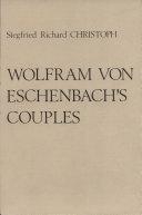 Wolfram Von Eschenbach's Couples