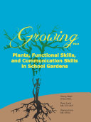 Growing...Plants, Functional Skills, and Communication Skills in School Gardens