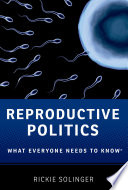 link to Reproductive politics : what everyone needs to know in the TCC library catalog