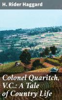 Colonel Quaritch, V.C.: A Tale of Country Life Pdf/ePub eBook