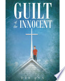 Guilt of the Innocent