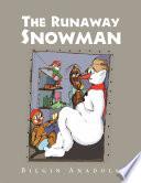 The Runaway Snowman Book PDF