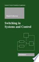 Switching in Systems and Control Book