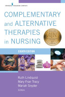 Complementary & Alternative Therapies in Nursing, Eight Edition