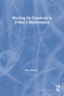 Meeting the Standards in Primary Mathematics