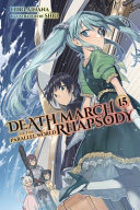 Death March to the Parallel World Rhapsody, Vol. 15 (light Novel)
