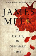 link to To Calais, in ordinary time in the TCC library catalog