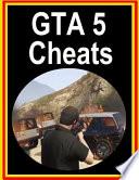 GTA 5 Cheats: GTA 5 Cheats for PS, Xbox, PC