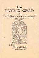 The Phoenix Award of the Children s Literature Association  1985 1989