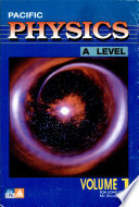 Pacific 'A' Level Physics Volume 1