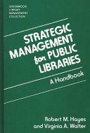 Strategic Management for Public Libraries