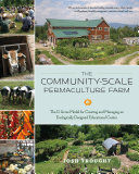 The Community-Scale Permaculture Farm: The D Acres Model for ...